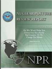 Obama's Nuclear Posture Review:  Or, We Won't Nuke You Unless You Are a Really Bad Country, or We Change Our Minds