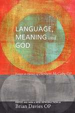 Language, Meaning, and God:  Essays in Honor of Herbert McCabe OP