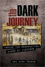 The Dark Journey, Inside the Reeducation Camps of Viet Cong