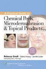 A Practical Guide to Chemical Peels, Microdermabrasion & Topical Products