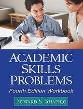 Academic Skills Problems Workbook