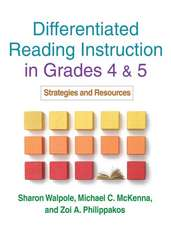Differentiated Reading Instruction in Grades 4 & 5:  Strategies and Resources
