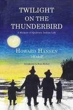 Twilight on the Thunderbird