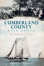 Cumberland County, New Jersey:  265 Years of History