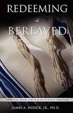 Redeeming the Bereaved