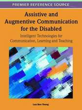 Assistive and Augmentive Communication for the Disabled