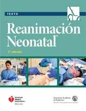 Libro de Texto Sobre Reanimacion Neonatal, 7.a Edicion
