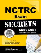 NCTRC Exam Secrets:  NCTRC Test Review for the National Council for Therapeutic Recreation Certification Exam