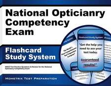 National Opticianry Competency Exam Flashcard Study System:  Noce Test Practice Questions and Review for the National Opticianry Competency Exam