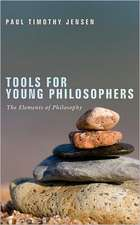 Tools for Young Philosophers:  The Elements of Philosophy