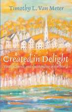 Created in Delight:  Youth, Church, and the Mending of the World