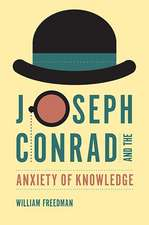 Joseph Conrad and the Anxiety of Knowledge