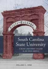 Hine, W:  South Carolina State University
