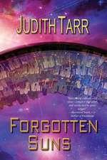 Forgotten Suns:  A Rebellious Sons Novel