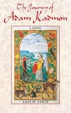 The Journey of Adam Kadmon: A Novel