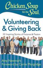 Chicken Soup for the Soul:  101 Inspiring Stories of Purpose and Passion