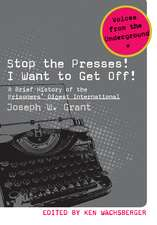 Stop the Presses! I Want to Get Off!: A Brief History of the Prisoners' Digest International