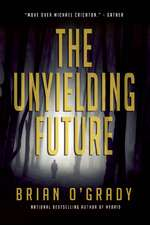 Unyielding Future:  The Authors First Anthology