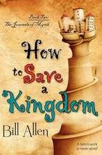 How to Save a Kingdom