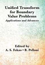 Unified Transform for Boundary Value Problems: Applications and Advances