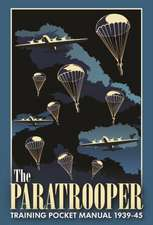 The Paratrooper Training Pocket Manual 1939-45