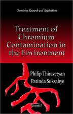 Treatment of Chromium Contamination in the Environment