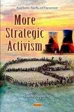 More Strategic Activism