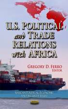 U.S. Political & Trade Relations with Africa