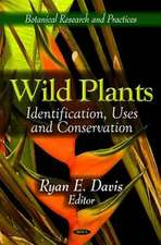 Wild Plants: Identification, Uses and Conservation
