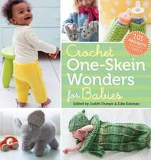 Crochet One-Skein Wonders(r) for Babies:  101 Projects for Infants & Toddlers