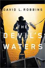 The Devil's Waters:  A Thriller
