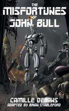 The Misfortunes of John Bull