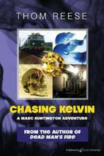 Chasing Kelvin:  A Two Fisted Zombie Western