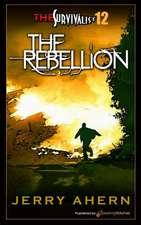 The Rebellion:  Survivalist