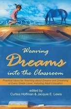 Weaving Dreams Into the Classroom