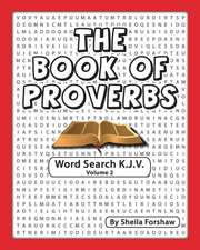 The Book of Proverbs Word Search K.J.V. Volume 2:  Our Journey with Cancer