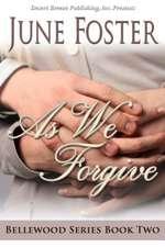 As We Forgive:  Trespasses
