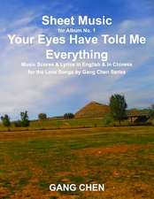 Sheet Music for Album No. 1, Your Eyes Have Told Me Everything