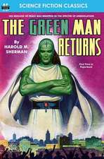 The Green Man Returns