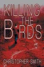 Killing the Birds