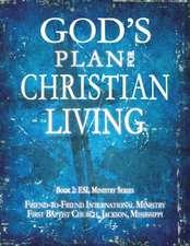 God's Plan for Christian Living