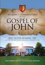Beaman's Commentary on the Gospel of John