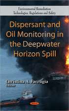 Dispersant & Oil Monitoring in the Deepwater Horizon Spill
