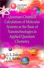 Quantum-Chemical Calculations of Molecular System as the Basis of Nanotechnologies in Applied Quantum Chemistry