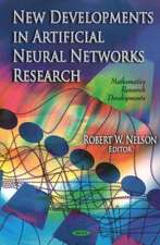 New Developments in Artificial Neural Networks Research