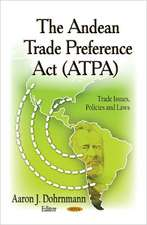 The Andean Trade Preference Act (ATPA)