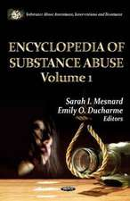 Encyclopedia of Substance Abuse