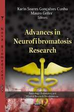 Advances in Neurofibromatosis Research