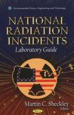 National Radiation Incidents: Laboratory Guide