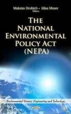 The National Environmental Policy Act (NEPA)